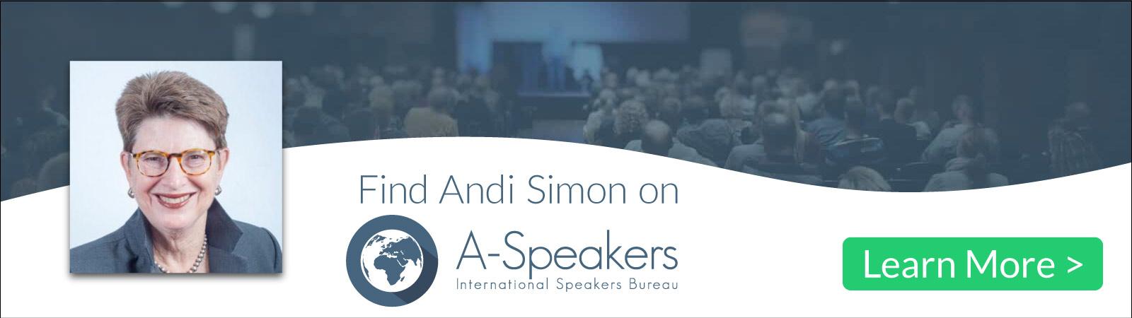 Find Andi Simon on A-Speakers International Speaking Bureau